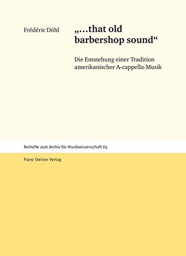 that old barbershop sound: Fr�d�ric D�hl