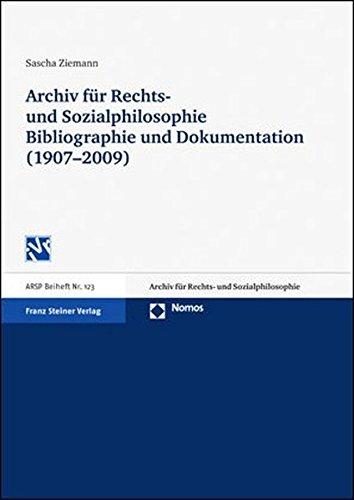 9783515097192: Archiv Fur Rechts- Und Sozialphilosophie Bibliographie Und Dokumentation 1907-2009