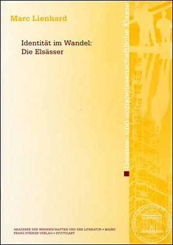9783515097253: Identit�t im Wandel: Die Els�sser: Die Elsasser (Abhandlungen Der Geistes- Und Sozialwissenschaftlichen Klasse (Am-Gs))
