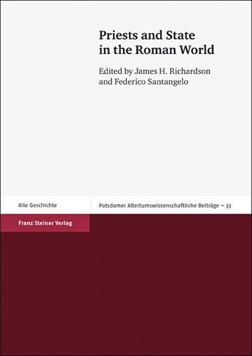 9783515098175: Priests and State in the Roman World (Potsdamer Altertumswissenschaftliche Beitrage (PAwB))