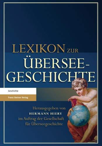 9783515100007: Lexikon zur Überseegeschichte