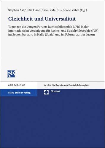 Gleichheit und Universalität : im September 2010: Ast, Stephan [Hrsg.],