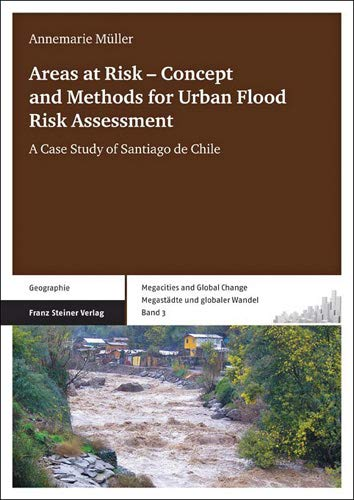 Areas at Risk - Concept and Methods for Urban Flood Risk Assessment: Annemarie Müller