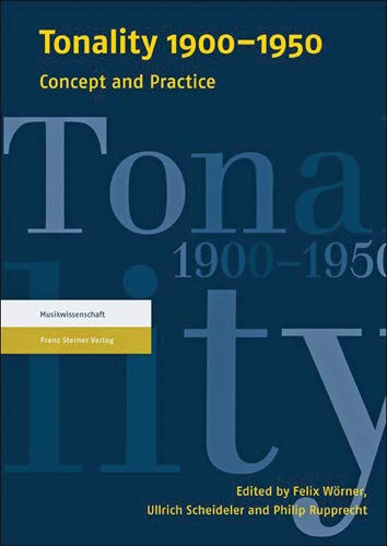 9783515101608: Tonality 1900-1950: Concept and Practice