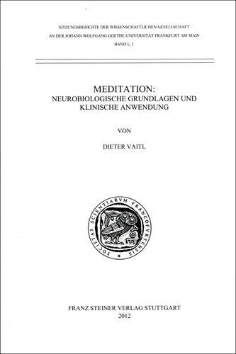 9783515102865: Meditation: Neurobiologische Grundlagen und klinische Anwendung