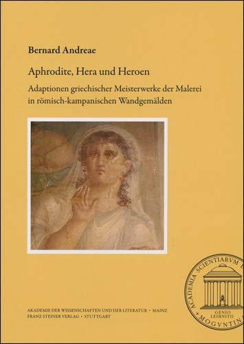 9783515106672: Aphrodite, Hera und Heroen