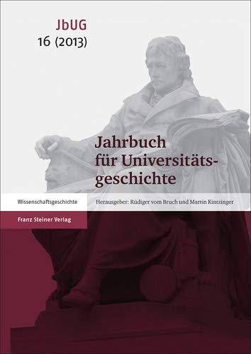 Jahrbuch für Universitätsgeschichte 16 (2013): Rüdiger vom Bruch