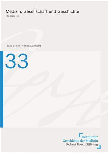 Medizin, Gesellschaft und Geschichte 33 (2015): Robert Jütte
