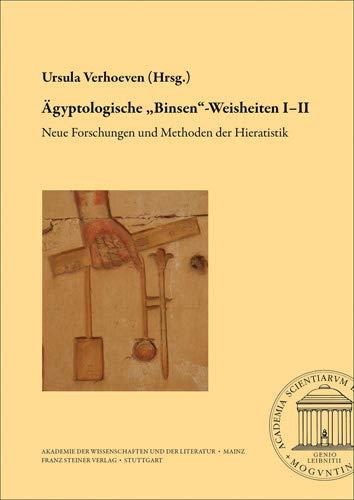 """Ägyptologische """"Binsen""""-Weisheiten I-II: Ursula Verhoeven"""