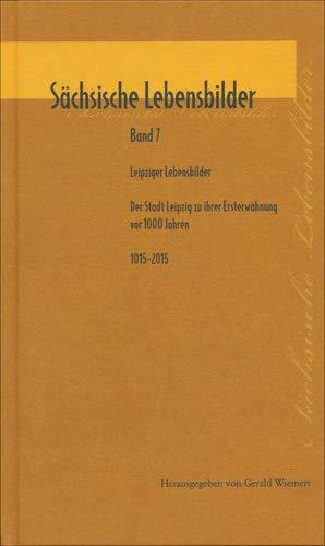 Sächsische Lebensbilder. Band 7: Gerald Wiemers