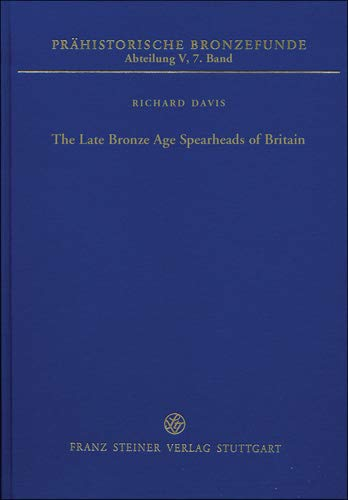 9783515112468: The Late Bronze Age Spearheads of Britan