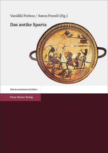 Das antike Sparta: Vassiliki Pothou, Anton Powell