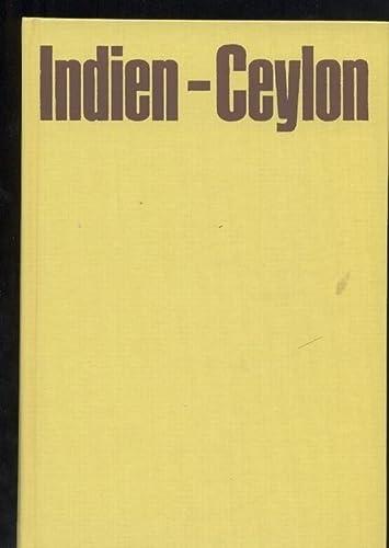9783517004488: Indien, Ceylon, neu entdeckt: Reise in d. schönsten Grosswild- u. Vogelreservate (German Edition)