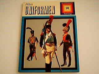 Alte Uniformen - 18.-bis 20. Jahrhundert ;: Südwest Verlag; Nicolson,J.B.R.;