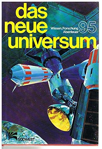 Das neue Universum 95. Wissen - Forschung: Bochmann, Heinz (Redaktion):
