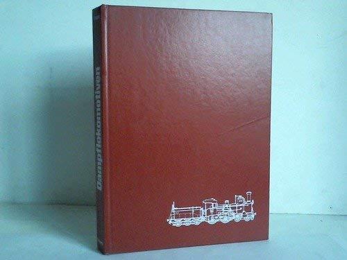 Das Bilderlexikon Der Dampflokomotiven (9783517006673) by [???]