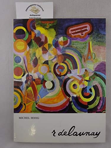 R. Delaunay. von. [Aus. d. Franz. von: Hoog, Michel: