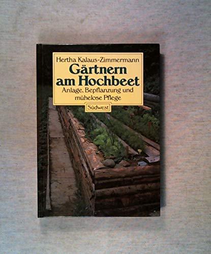 9783517008868: Gärtnern am Hochbeet. Anlage, Bepflanzung und mühelose Pflege