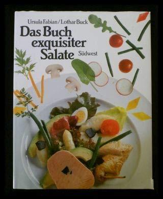 9783517010663: Das Buch exquisiter Salate