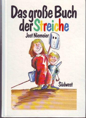 Das grosse Buch der Streiche: Jost Niemeier