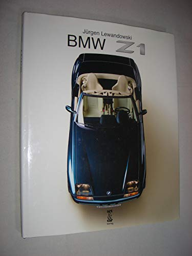 9783517011370: BMW Z1 Der Roadster der Zukunft (Roadster of the Future)