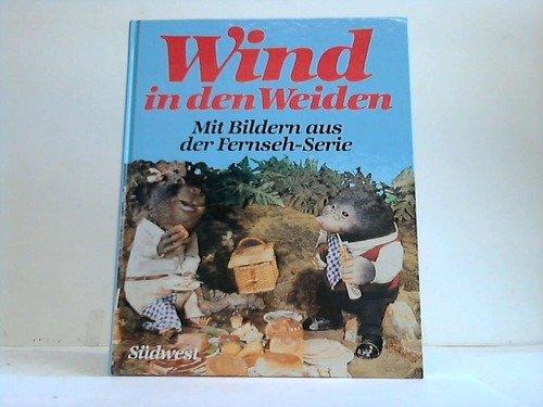 9783517011394: Wind in den Weiden. Mit Bildern aus der Fernsehserie
