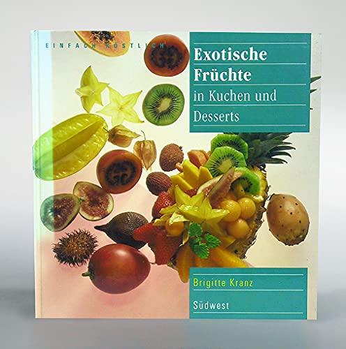 9783517011677 Exotische Fr Chte In Kuchen Und Desserts