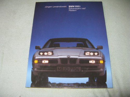 BMW 850i. Extravaganz auf Rädern [Gebundene Ausgabe] von Jürgen Lewandowski (Autor) Coupés BMW 850i...