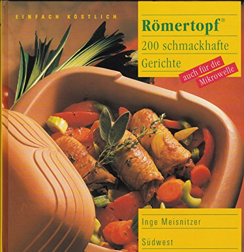 9783517012001: R�mertopf. 110 schmackhafte Gerichte, auch f�r Mikrowelle
