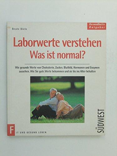 9783517018362: Laborwerte verstehen. Was ist normal?