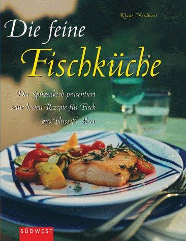 9783517060026: Die feine Fischküche.