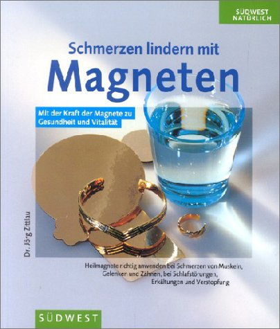 9783517061634: Schmerzen lindern mit Magneten, m. Heilmagneten