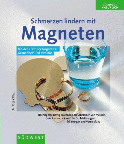 9783517062143: Schmerzen lindern mit Magneten