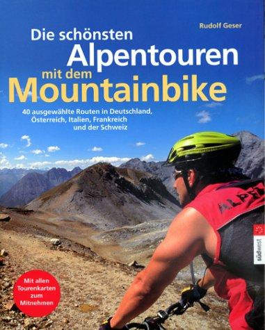 9783517063478: Die schönsten Alpentouren mit dem Mountainbike.