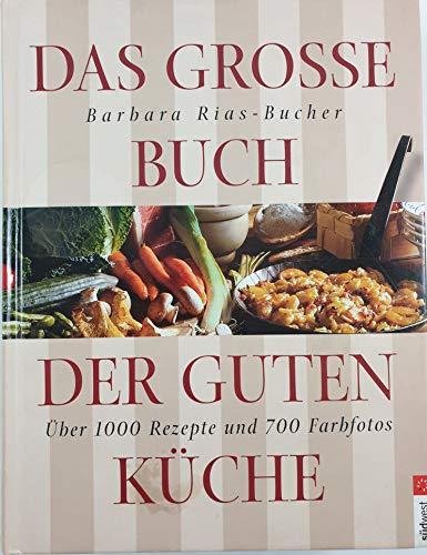 9783517065939: Das große Buch der guten Küche
