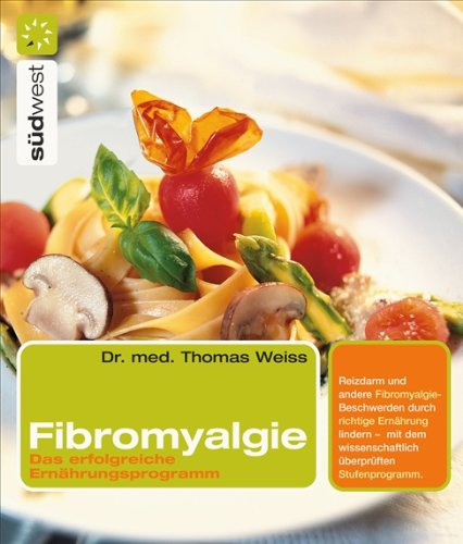 9783517066677: Fibromyalgie. Das erfolgreiche Ernährungsprogramm.