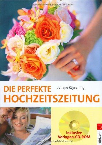 9783517068473: Die perfekte Hochzeitszeitung: Mit Vorlagen - CD