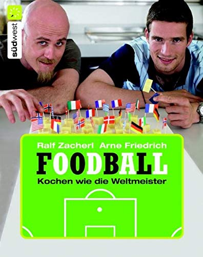 9783517069579: Foodball: Kochen wie die Weltmeister