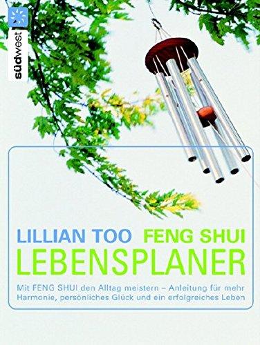 9783517069722: Feng Shui Lebensplaner: Mit Feng Shui den Alltag meistern - Anleitung für mehr Harmonie, persönliches Glück und ein erfolgreiches Leben