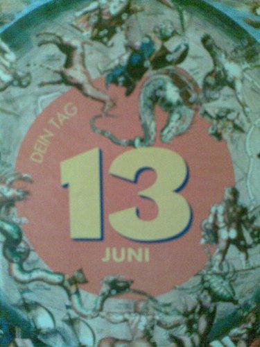 9783517071657: Dein Tag - 13. Juni