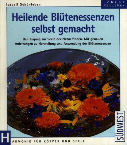 9783517075303: Heilende Blütenessenzen selbst gemacht