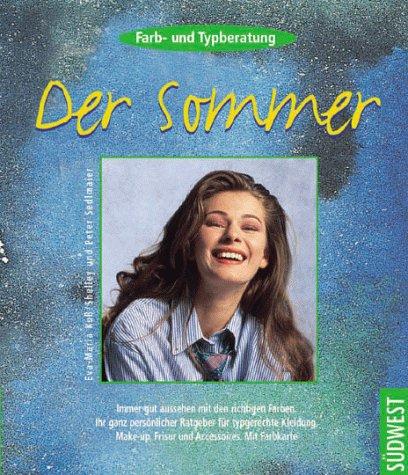 9783517076584: Farbberatung und Typberatung, Der Sommer
