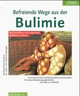 9783517078779: Befreiende Wege aus der Bulimie
