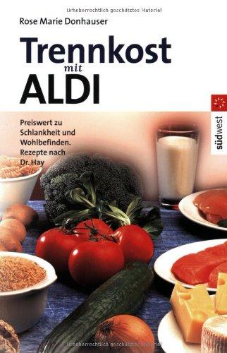 9783517081366: Trennkost mit ALDI.