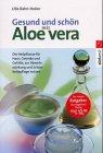 9783517081465: Gesund und schön mit Aloe vera