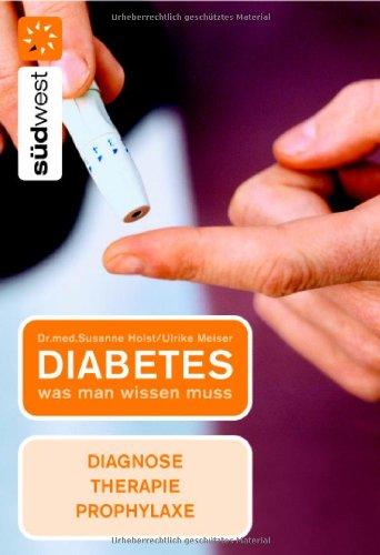 9783517081892: Diabetes. Was man wissen muss