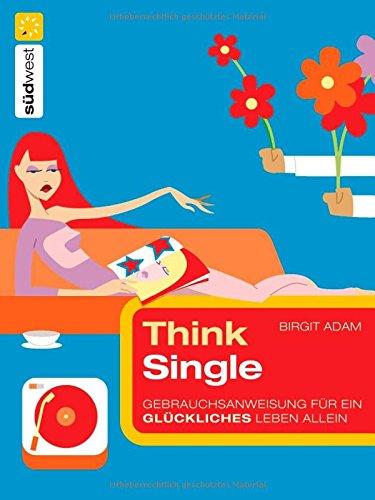 9783517082264: Think Single