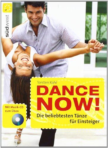 9783517082349: Dance now! Die beliebtesten Tänze für Einsteiger. Mit CD: Mit Musik-CD zum Üben