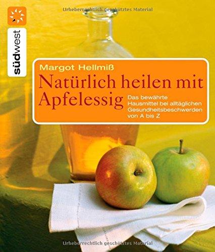 9783517083100: Natürlich heilen mit Apfelessig