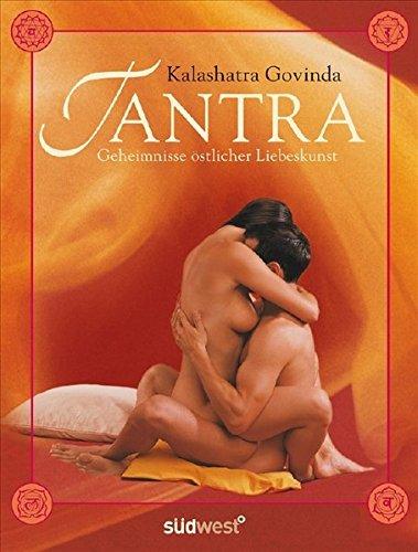 9783517083360: Tantra: Geheimnisse östlicher Liebeskunst